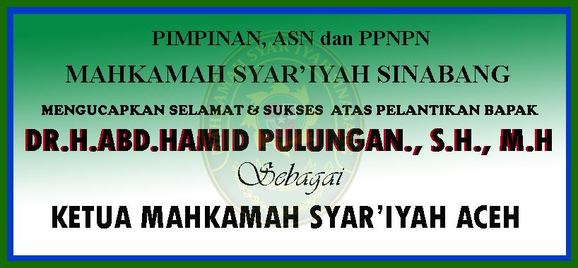 SELAMAT ATAS PELANTIKAN Dr.H.Abd.Hamid Pulungan., S.H., M.H
