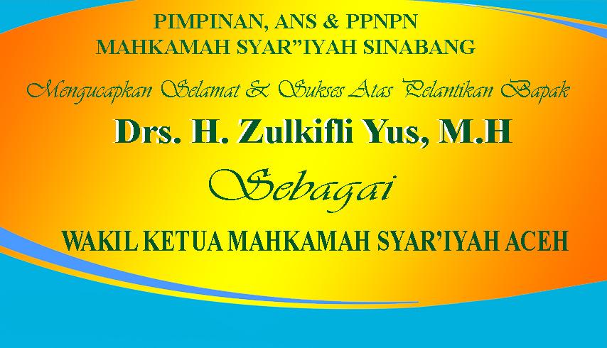 SELAMAT ATAS PELANTIKAN Drs. H. Zulkifli Yus M.H